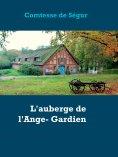 eBook: L'auberge de l'Ange- Gardien