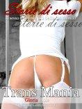 ebook: Trans Mania - Storie de Sesso