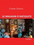 ebook: LE MAGASIN D'ANTIQUITE