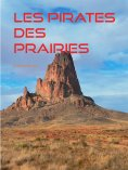 eBook: Les Pirates des Prairies
