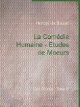 ebook: La Comédie Humaine - Etudes de Moeurs