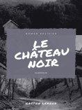 eBook: Le Château Noir