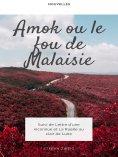 eBook: Amok ou le Fou de Malaisie