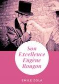 ebook: Son Excellence Eugène Rougon