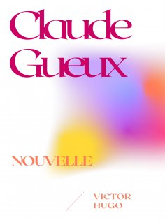 eBook: Claude Gueux