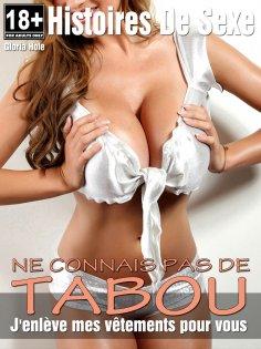 eBook: Ne connais pas de tabou - Histoires érotiques