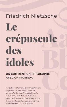 eBook: Le crépuscule des idoles
