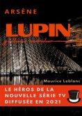 eBook: Arsène Lupin, gentleman cambrioleur