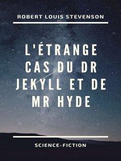 eBook: L'Étrange Cas du Dr Jekyll et de Mr Hyde