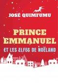 eBook: Prince Emmanuel Et Les Elfes De Noëland