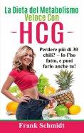 eBook: La Dieta del Metabolismo Veloce Con hCG