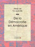 eBook: De la démocratie en Amérique