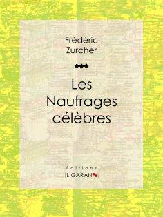 ebook: Les Naufrages célèbres