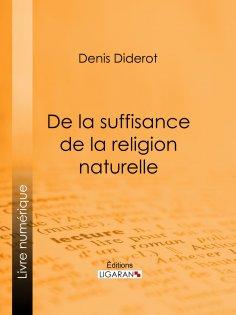 ebook: De la suffisance de la religion naturelle