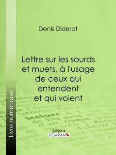 eBook: Lettre sur les sourds et muets, à l'usage de ceux qui entendent et qui voient