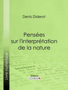 ebook: Pensées sur l'interprétation de la nature
