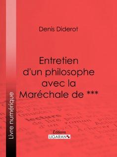 eBook: Entretien d'un philosophe avec la Maréchale de ***
