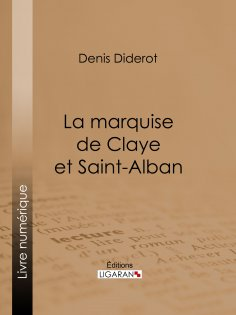 eBook: La marquise de Claye et Saint-Alban