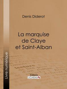 ebook: La marquise de Claye et Saint-Alban