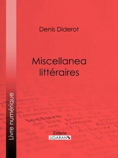 eBook: Miscellanea littéraires