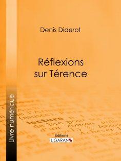 ebook: Réflexions sur Térence