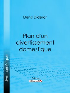 ebook: Plan d'un divertissement domestique