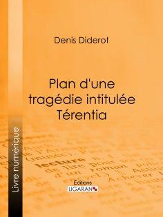 eBook: Plan d'une tragédie intitulée Térentia