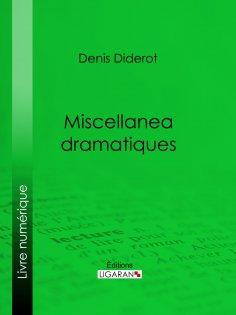 ebook: Miscellanea dramatiques