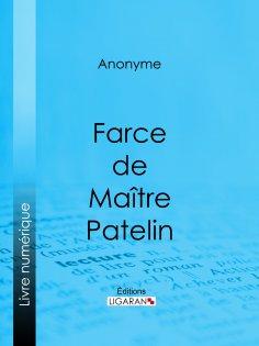 ebook: Farce de Maître Pierre Pathelin