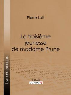 ebook: La Troisième Jeunesse de madame Prune