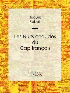 eBook: Les Nuits chaudes du Cap français