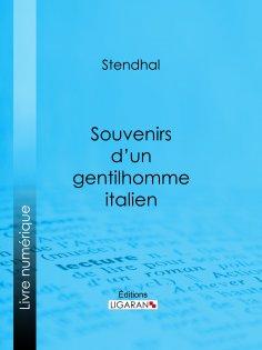 ebook: Souvenirs d'un gentilhomme italien