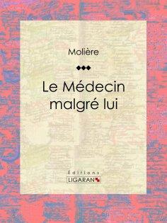 eBook: Le Médecin malgré lui