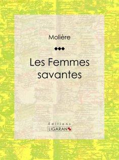 ebook: Les Femmes savantes