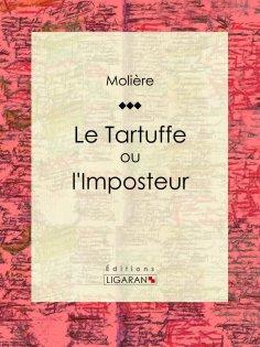 ebook: Le Tartuffe ou l'Imposteur