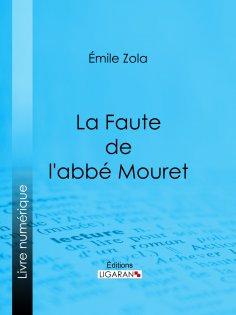 ebook: La Faute de l'abbé Mouret