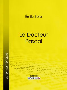 eBook: Le docteur Pascal
