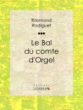 eBook: Le Bal du comte d'Orgel