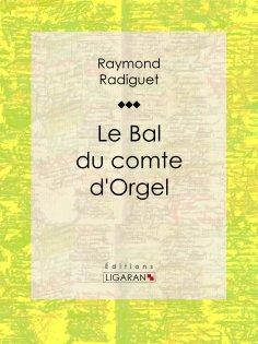 ebook: Le Bal du comte d'Orgel