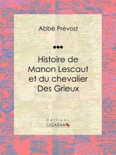 eBook: Histoire de Manon Lescaut et du chevalier des Grieux