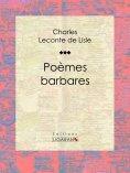 ebook: Poèmes barbares