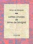 eBook: Lettres choisies de Mme de Sévigné