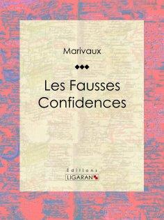 ebook: Les Fausses Confidences