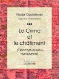 ebook: Le Crime et le châtiment