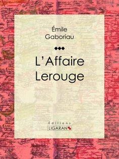 eBook: L'Affaire Lerouge