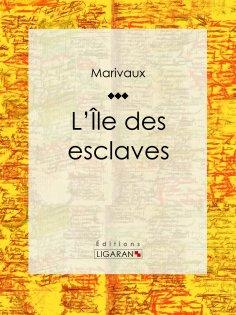 eBook: L'Ile des esclaves