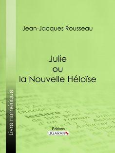 eBook: Julie ou la Nouvelle Héloïse