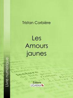 eBook: Les Amours jaunes