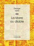 eBook: La Mare au diable