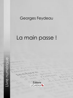 eBook: La Main passe !